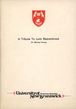 A Tribute to Lord Beaverbrook